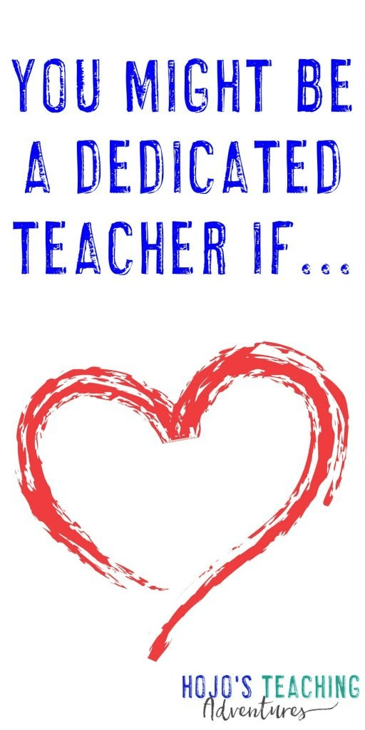 """heart image stating - """"You might be a dedicated teacher if..."""""""