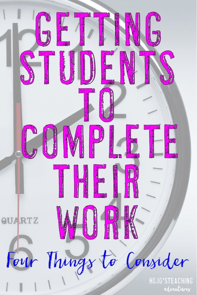 Getting students to complete work can be tough! Here are four things to consider along with tips for each one.