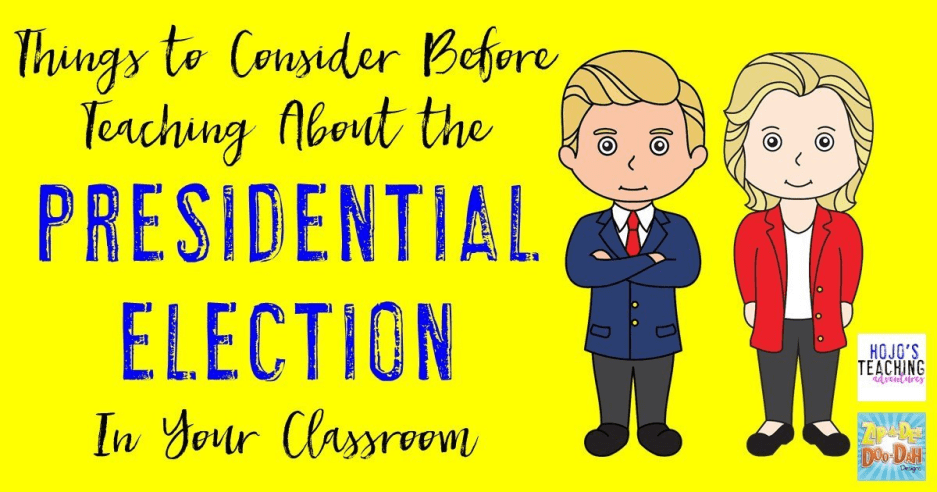 How to Teach About the Presidential Election in Your Classroom