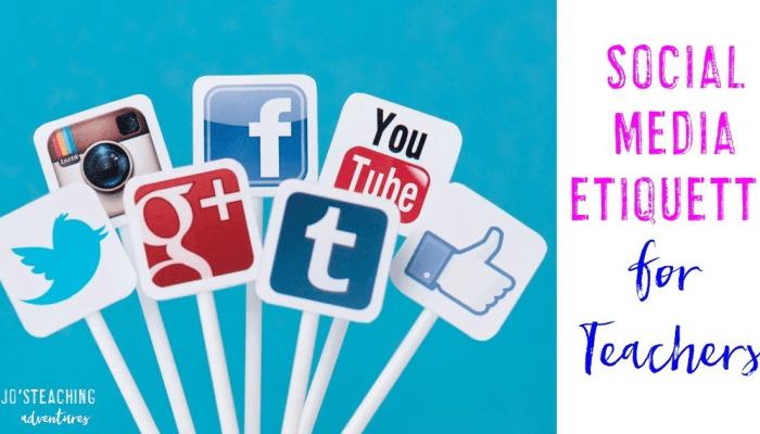 Social Media Etiquette for Teachers