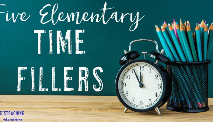 Five Elementary Time Fillers