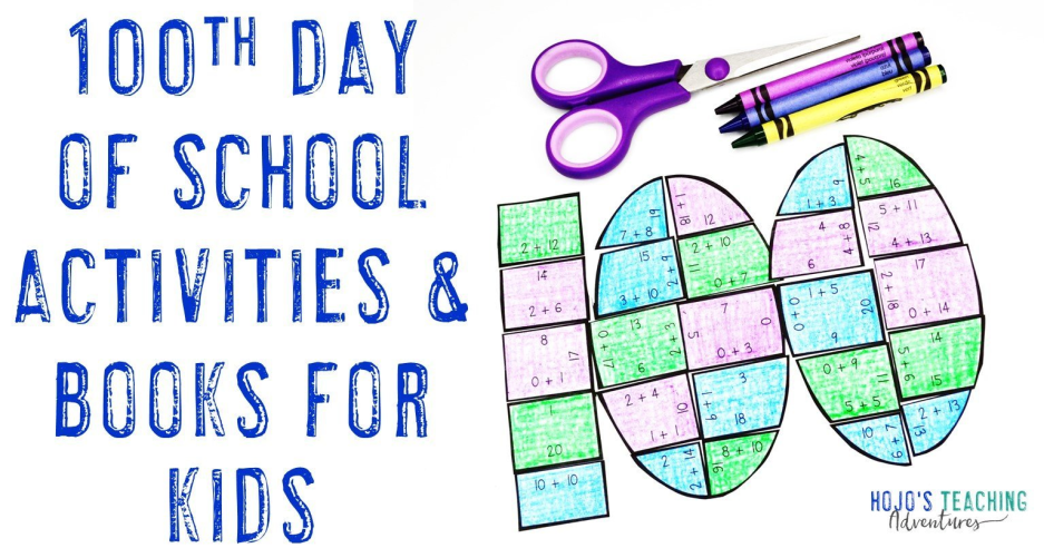 100th Day of School Activities and Books for Elementary Kids