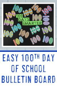 Easy 100th Day of School Bulletin Board