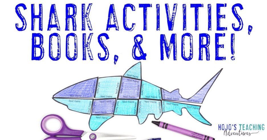 Shark Activities, Books, & MORE for Kids