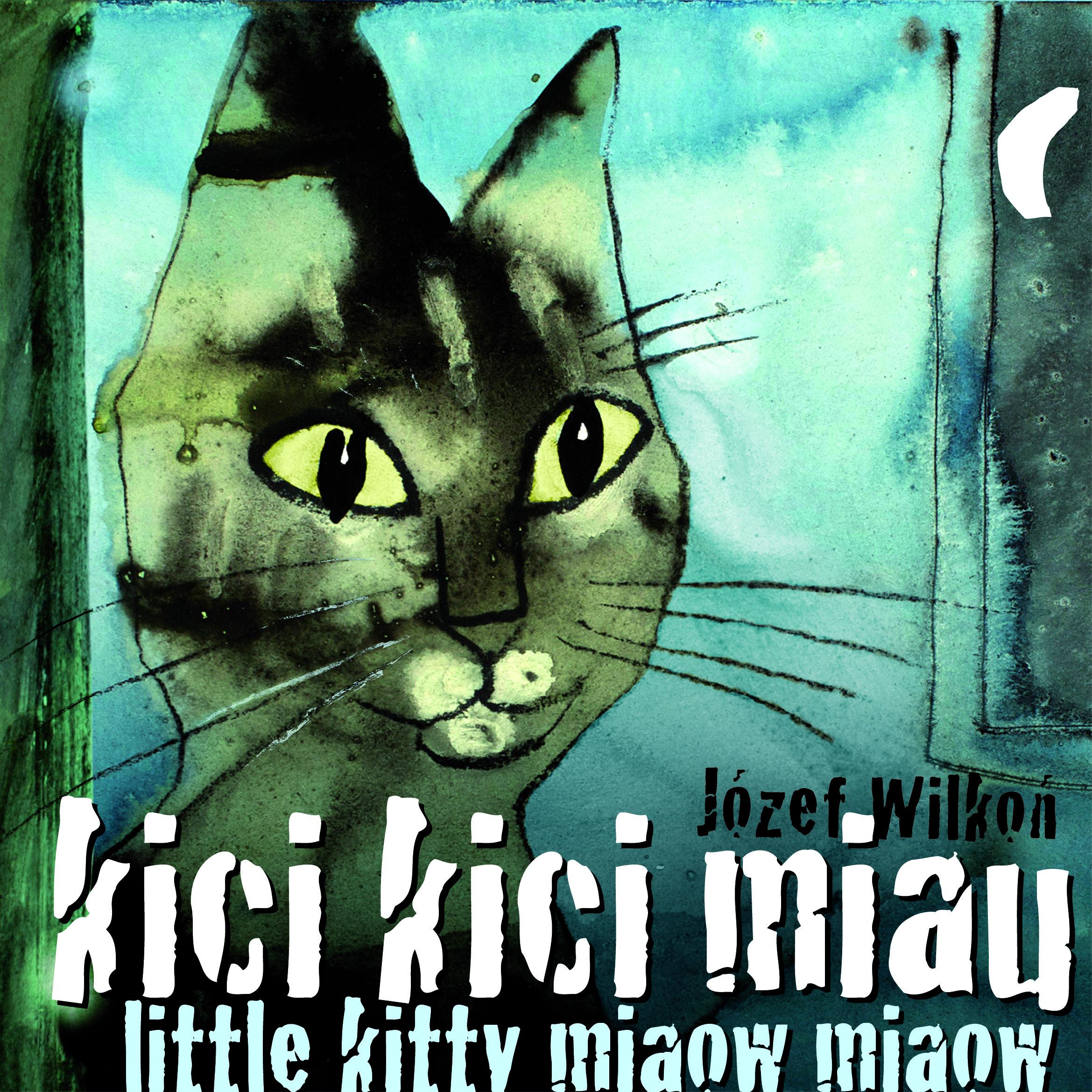 kici kici miau / little kitty miaow miaow