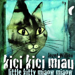 kici kici miau / little kitty miaow miaow