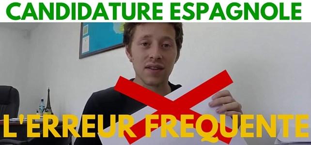 Candidature en espagnol: l'ERREUR fréquente