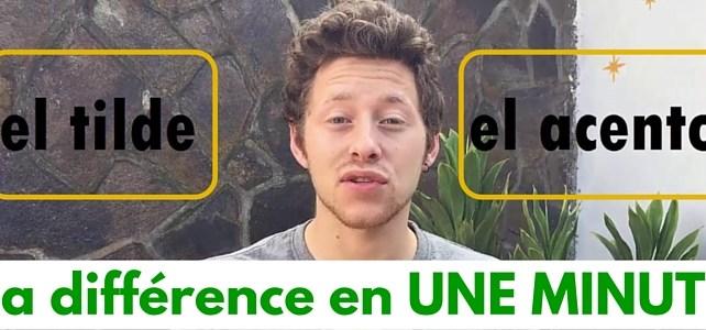 La différence entre «tilde» et «acento» expliquée en UNE MINUTE
