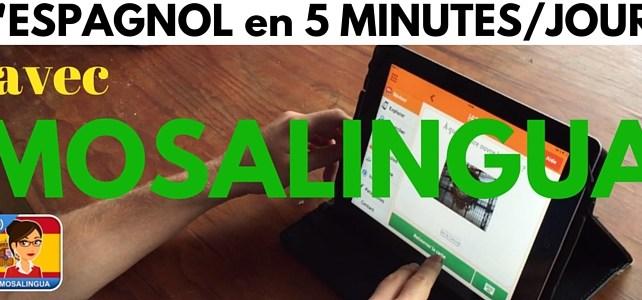 MOSALINGUA – l'espagnol en 5 MINUTES par jour