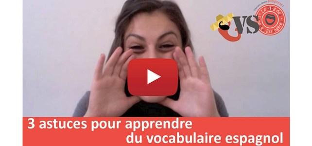 Astuces pour maîtriser le vocabulaire en espagnol