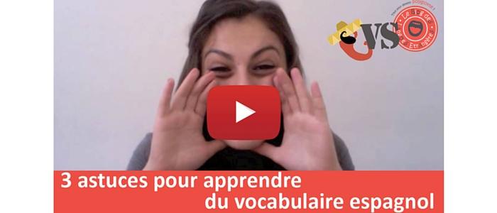 Astuces pour maîtriser le vocabulaire espagnol [Johanna]