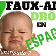 7 FAUX-AMIS drôles en Espagnol