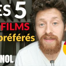 TOP 5 – Mes films préférés en espagnol ❤️🎬