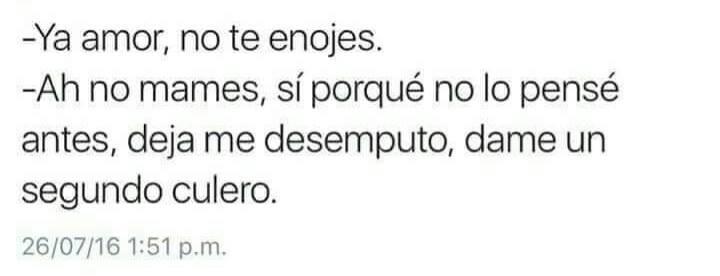 Ya Amor No Te Enojes Hola Xd