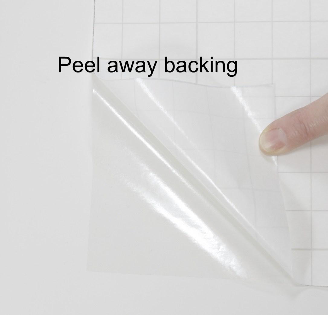 6 - Peel away backing