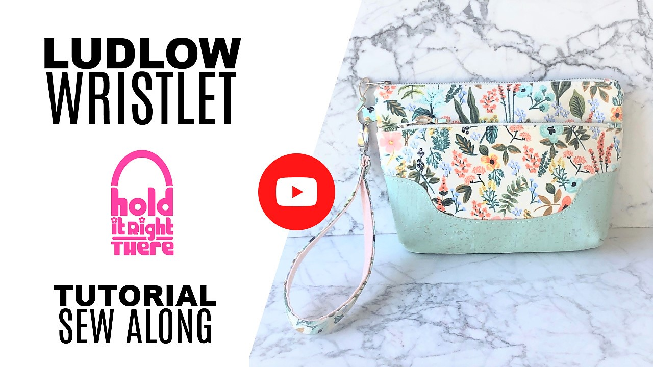 Ludlow Wristlet Sew Along Tutorial Videos