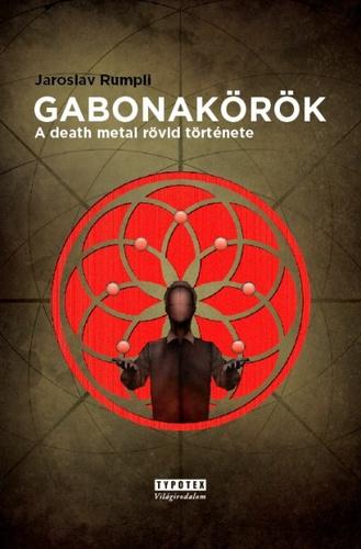 Jaroslav Rumpli: Gabonakörök