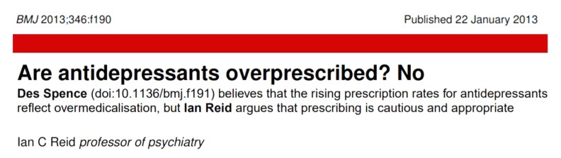 Are antideprresants overprescribed - Ian Reid - BMJ Jan 2013
