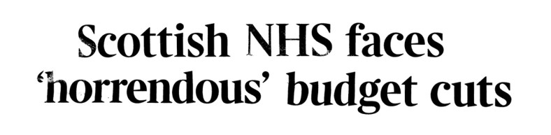 Scottish NHS faces'horrendous' budget cuts -5 July 2017