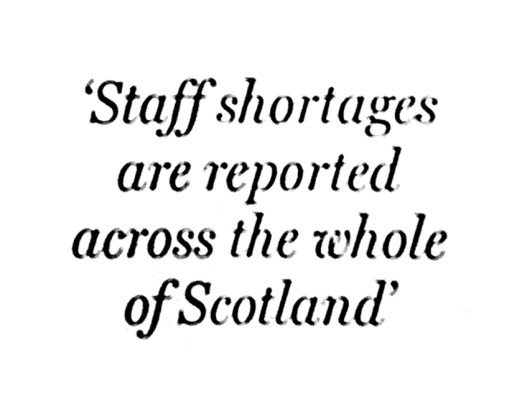 Staff shortages, Scot on Sunday 9 Aug 2015