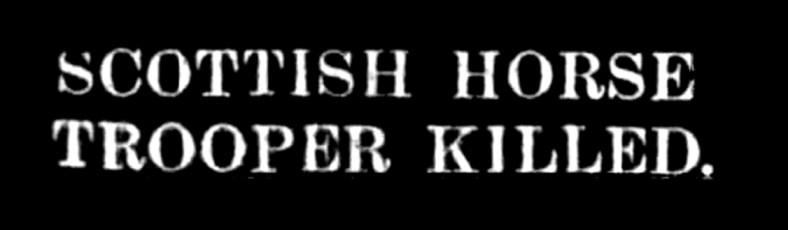 26 Aug 1915 Trooper Killed - fae Carim Lodge