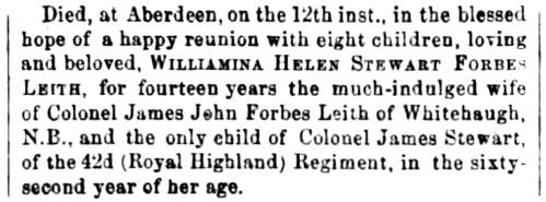 Oct 1866 - death of - Williamina helen Stewart Forbes-Leith of Whitehaugh