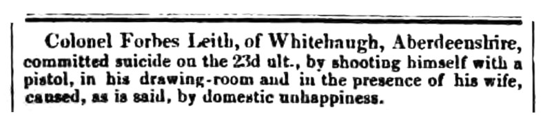 Sept 1841 - suicide of Colonel Forbes-Leith, Whitehaugh