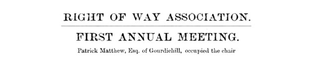 Nov 1861 Patrick Matthew - Right of Way Association
