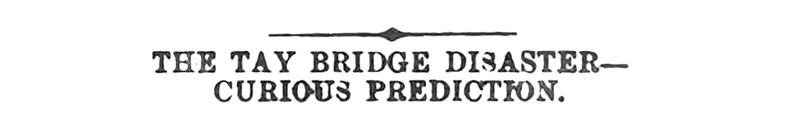 Sept 1881 - Patrick Matthew - Goudiehill - Tay Bridge disaster
