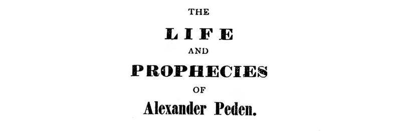 01 The Life and Prophecies of Alexander Peden