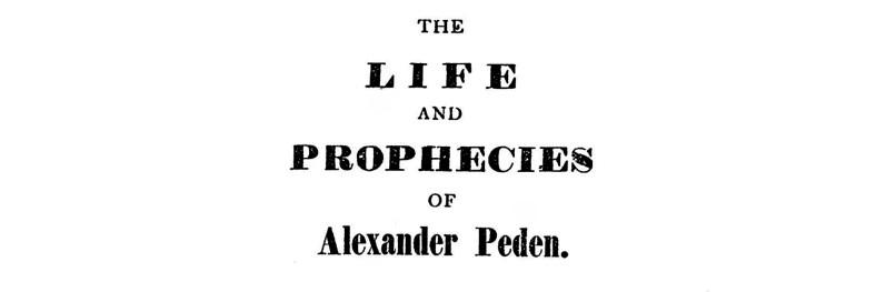 01 The Life and Prophecies of Alexander Peden