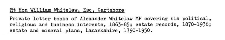 Rt Hon William Whitelaw, Esq of Gartshore - archives