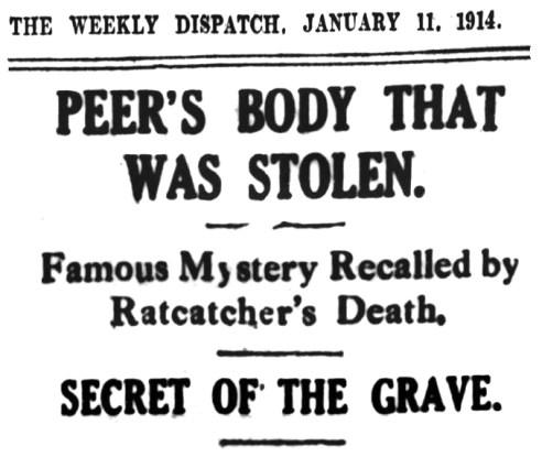 Peer's Body that was stolen - 11 Jan 1914