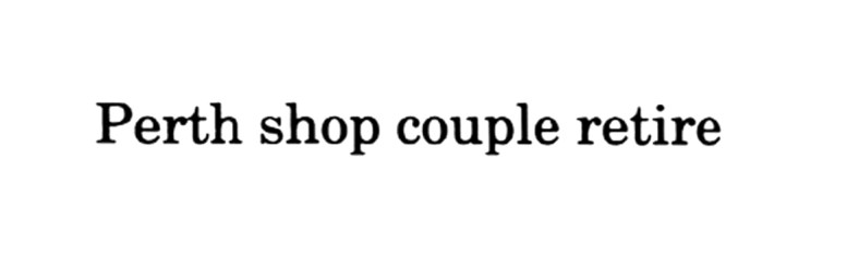 Perth Shop couple retire 1995 John S Lees - 1 West Bridge Street