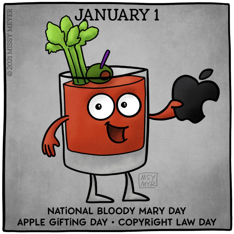 January 1: National Bloody Mary Day; Apple Gifting Day; Copyright Law Day
