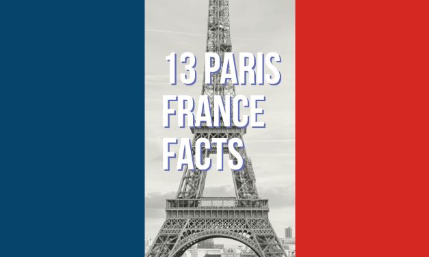 13 Paris Facts