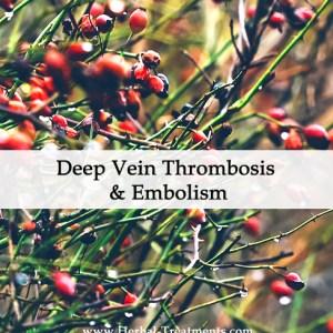 Herbal Medicine for Deep Vein Thrombosis & Embolism