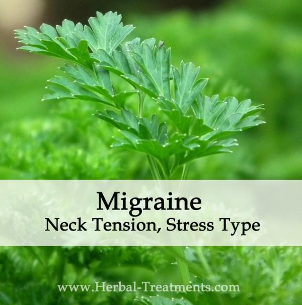 Herbal Medicine for Migraine Neck Tension, Stress Type