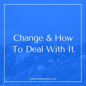 Change and how to deal with it