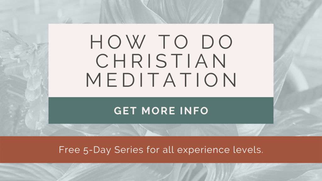 how to do christian meditation