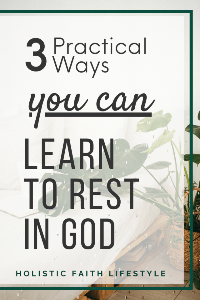 Learning To Rest in God