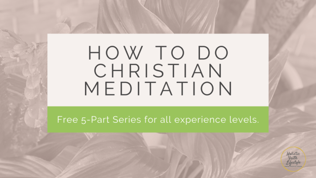 How to do Christian Meditaiton sign up