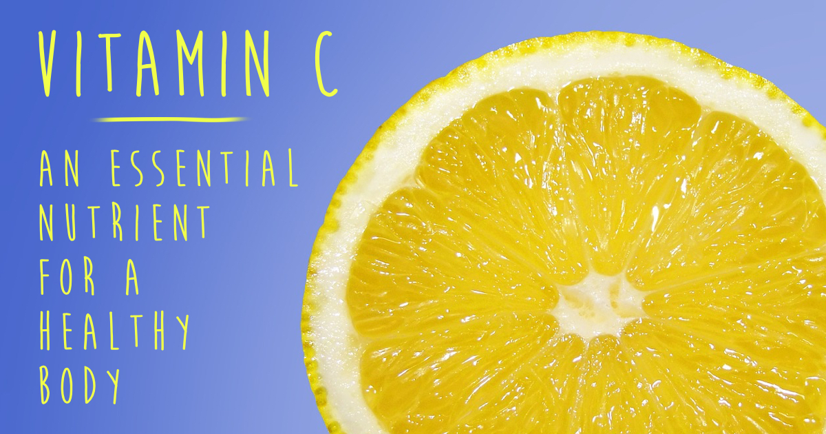 Vitamin C: An Essential Nutrient for a Healthy Body