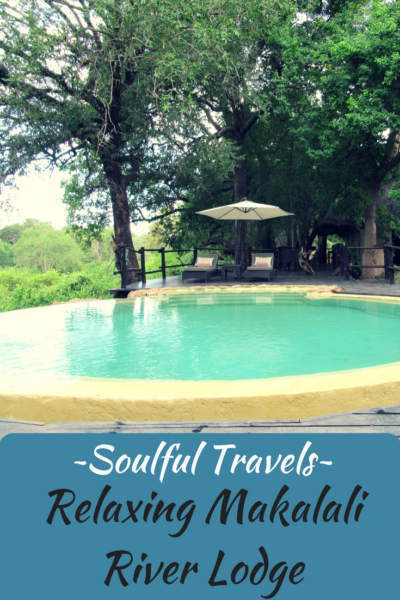 ~Soulful Travels~ Relaxing Makalali River Lodge
