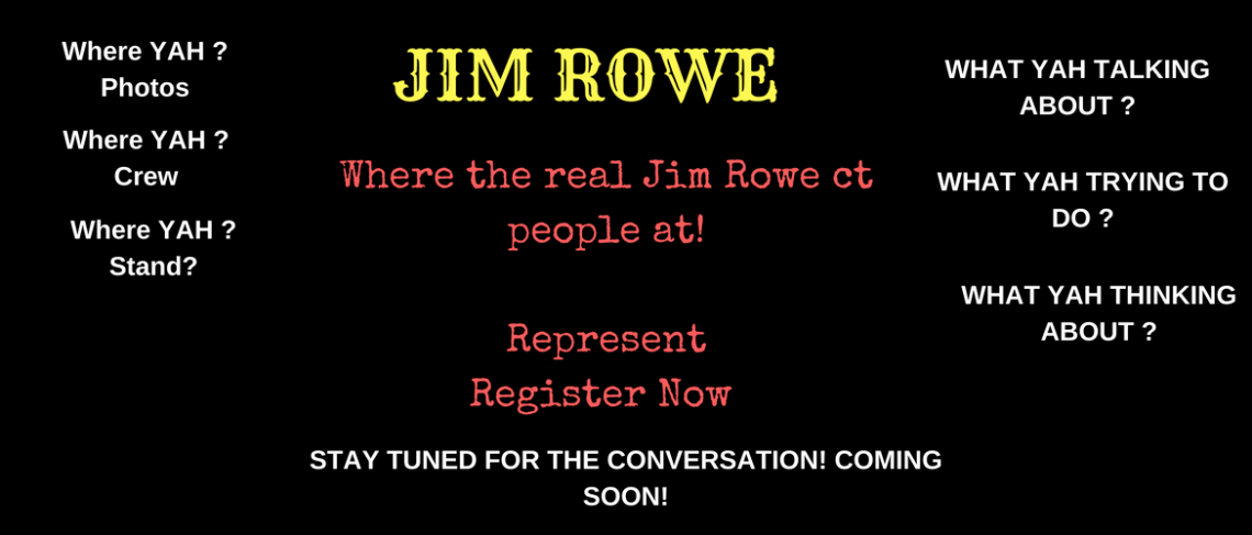 Jim Rowe Ct