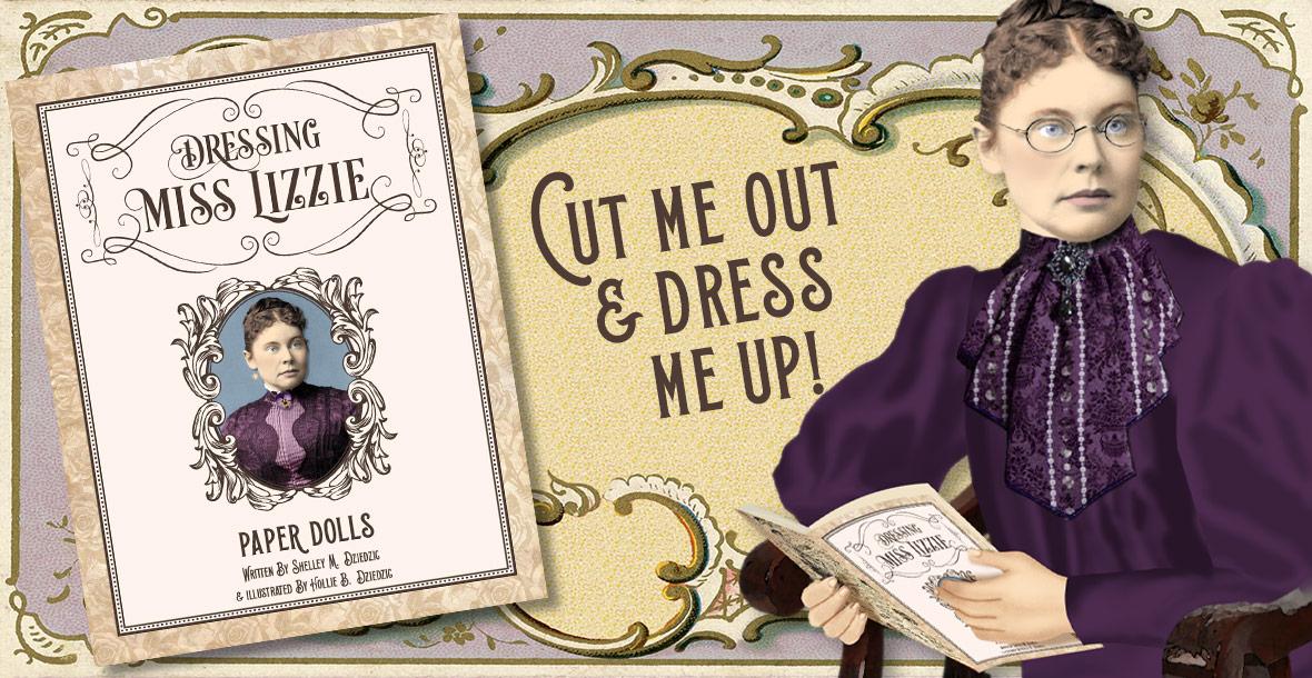 Dressing Miss Lizzie Paper Dolls