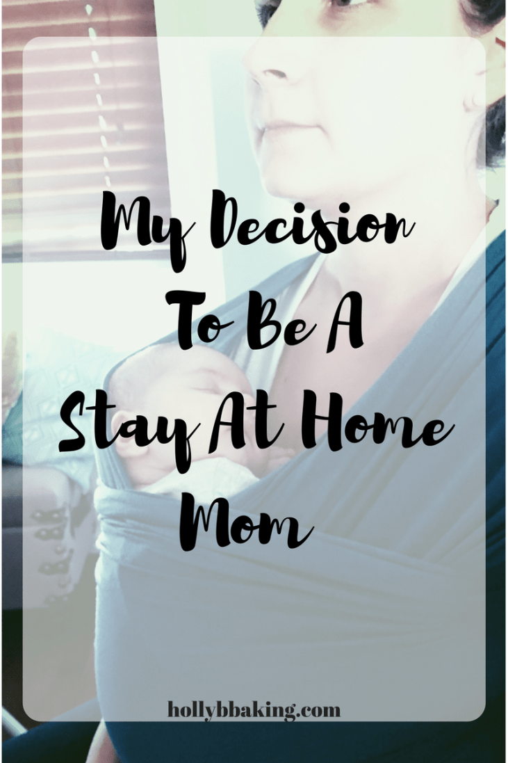My Decision To Be a Stay At Home Mom