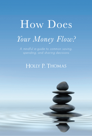 Cover of EBook How Does Your Money Flow? By Holly P. Thomas