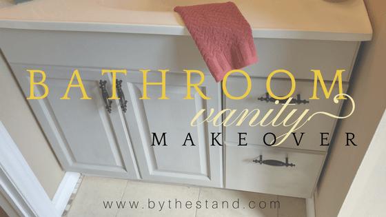 My Bathroom Vanity Makeover