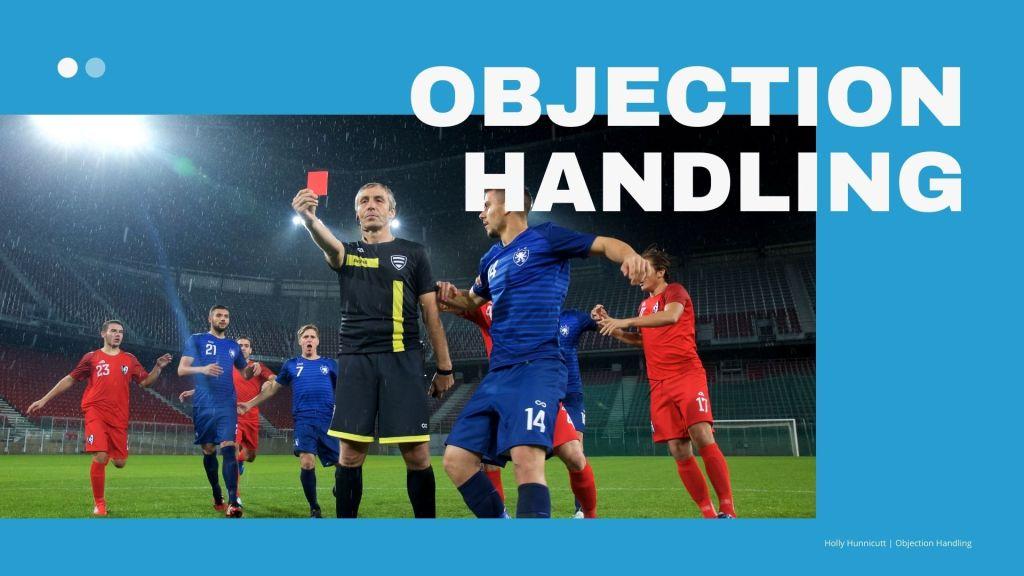 Training Presentation for Objection Handling - Holly Hunnicutt